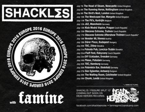 Shackles Famine Euro Tour