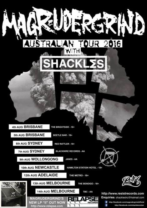 Shackles Magrudergrind Tour